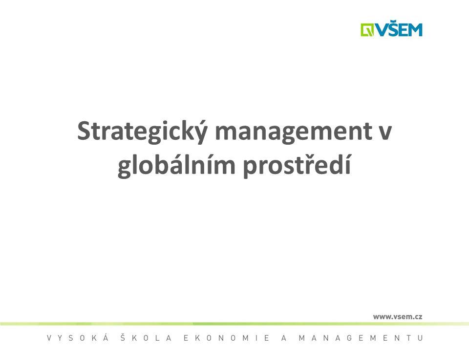 Strategický management v globálním prostředí