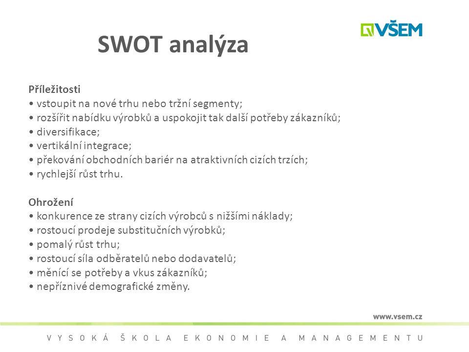 SWOT analýza Příležitosti • vstoupit na nové trhu nebo tržní segmenty;