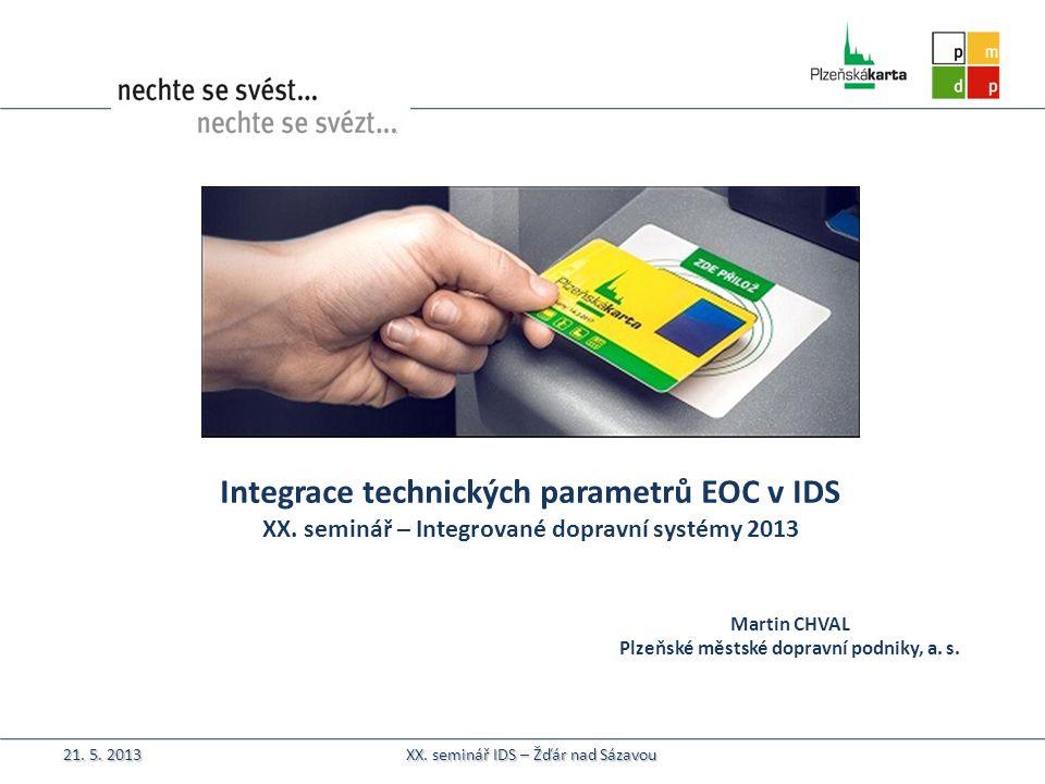 Integrace technických parametrů EOC v IDS