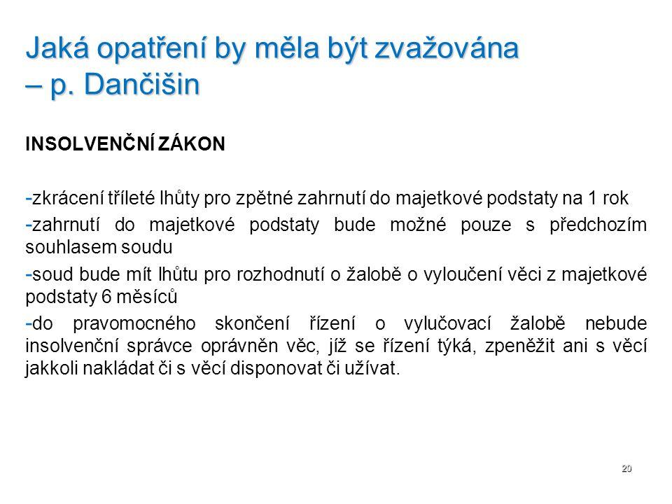 Jaká opatření by měla být zvažována – p. Dančišin