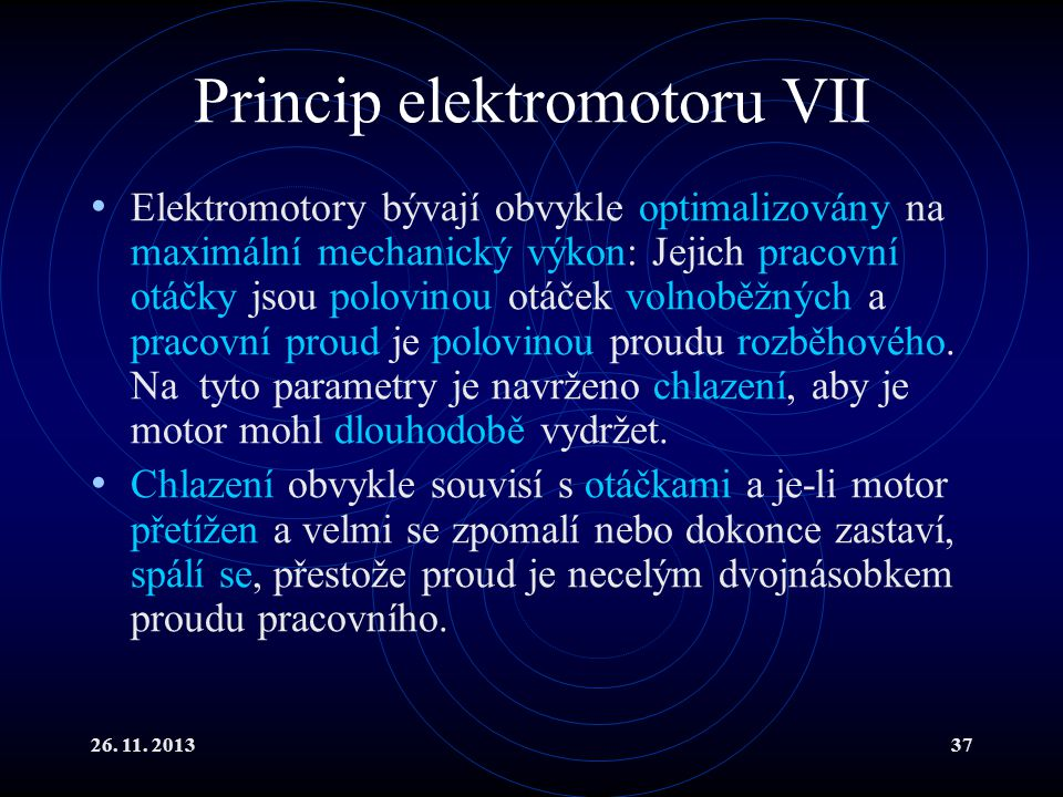 Princip elektromotoru VII