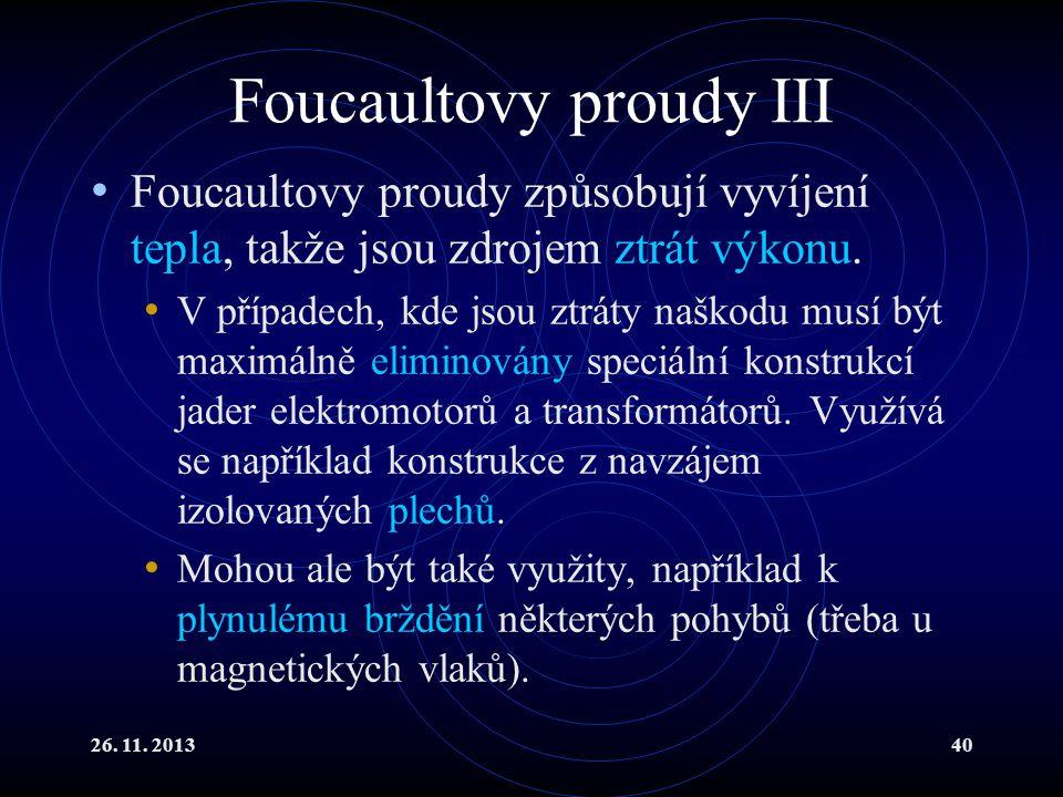 Foucaultovy proudy III