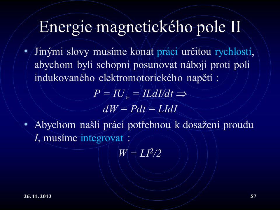 Energie magnetického pole II