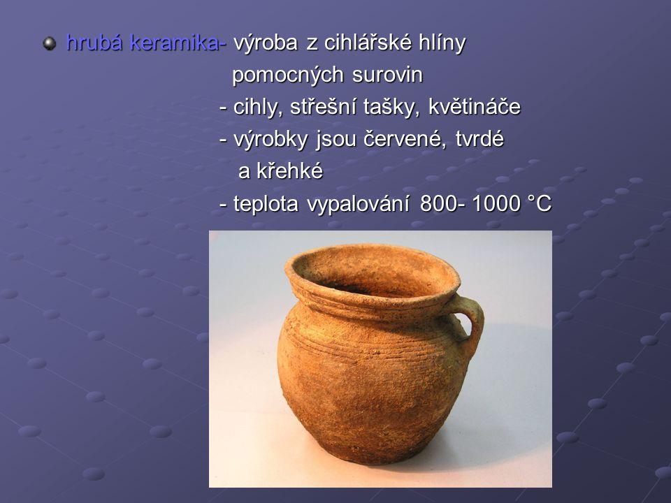 hrubá keramika- výroba z cihlářské hlíny