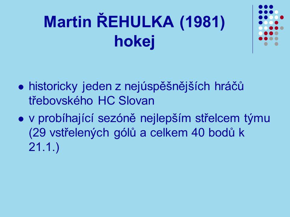 Martin ŘEHULKA (1981) hokej