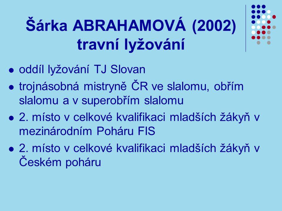 Šárka ABRAHAMOVÁ (2002) travní lyžování