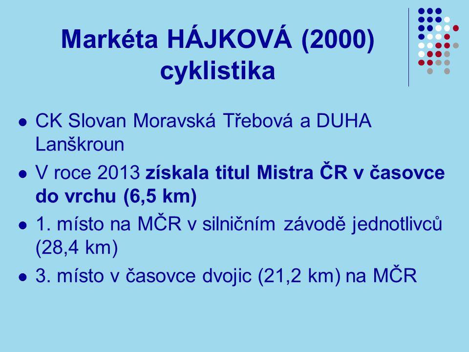 Markéta HÁJKOVÁ (2000) cyklistika