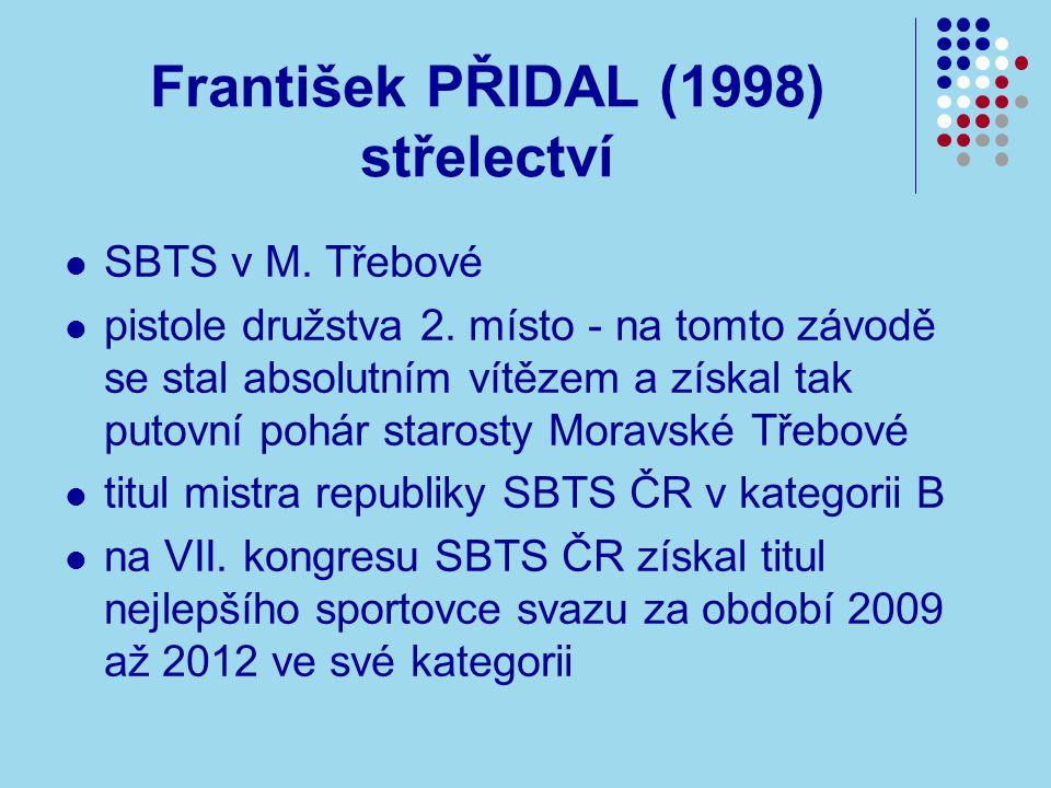 František PŘIDAL (1998) střelectví