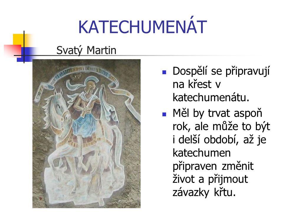 KATECHUMENÁT Svatý Martin