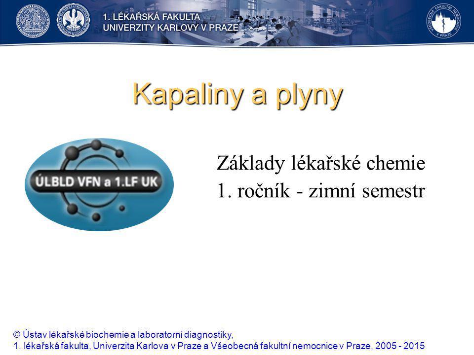 Základy lékařské chemie 1. ročník - zimní semestr