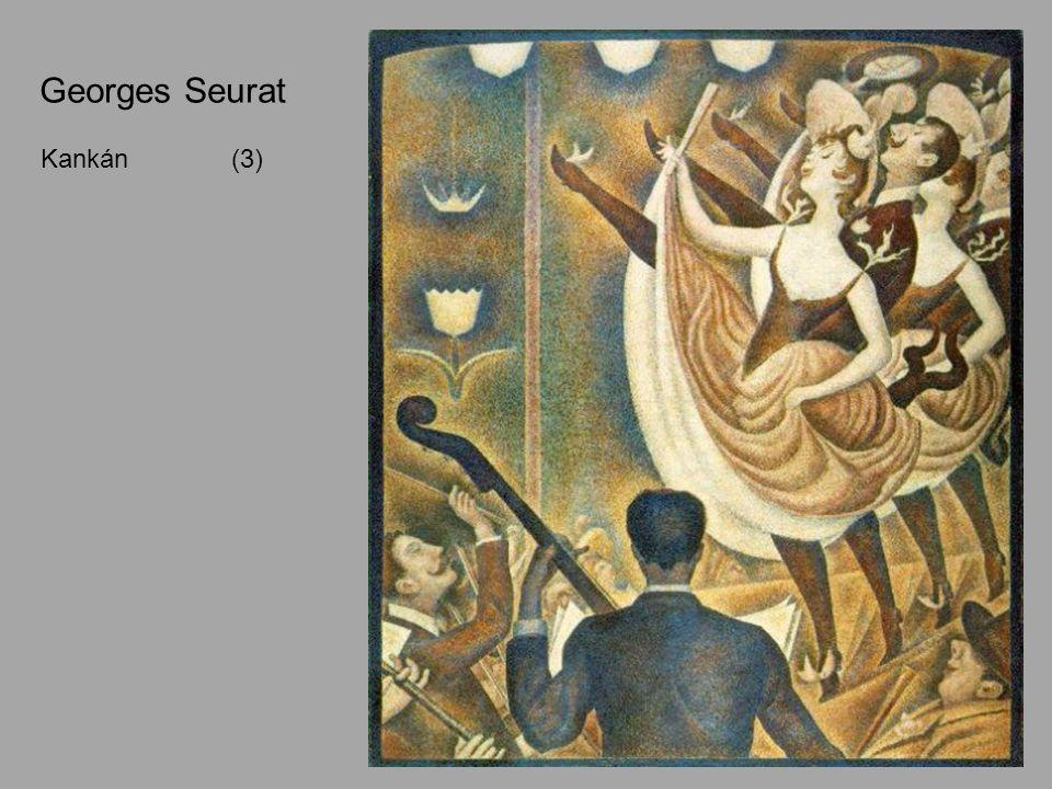 Georges Seurat Kankán (3) 1889-90
