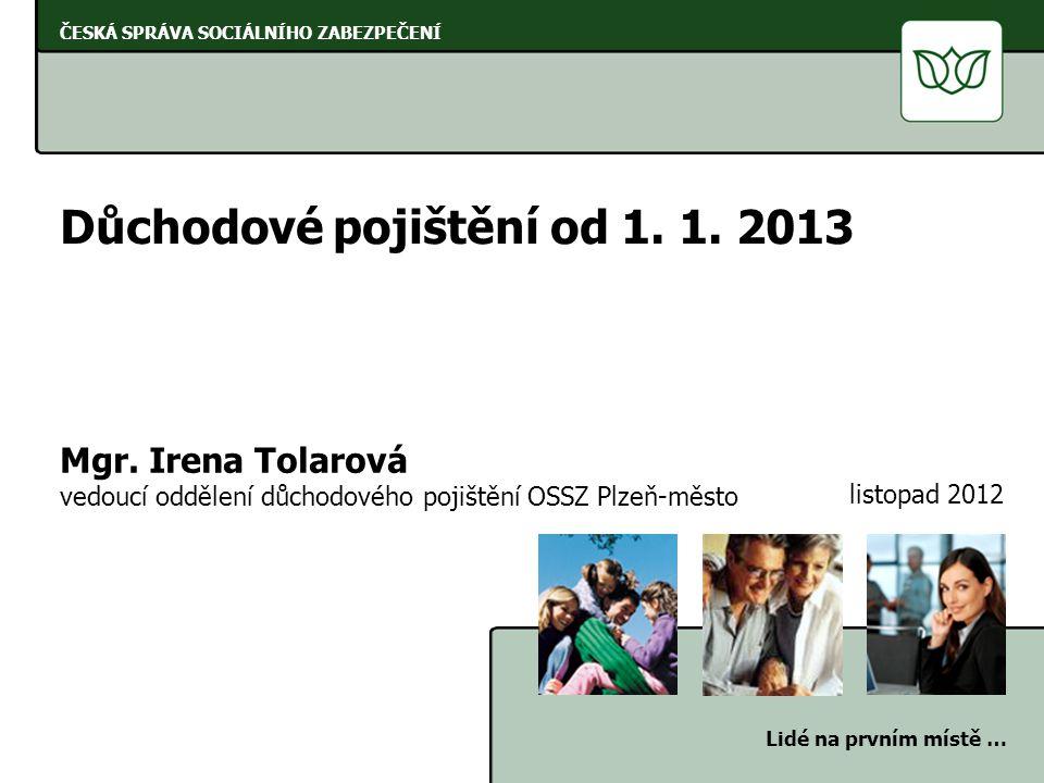 Důchodové pojištění od 1. 1. 2013