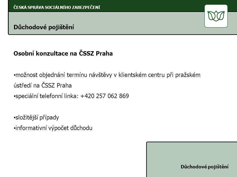 Osobní konzultace na ČSSZ Praha