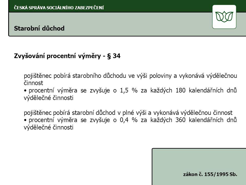 Zvyšování procentní výměry - § 34