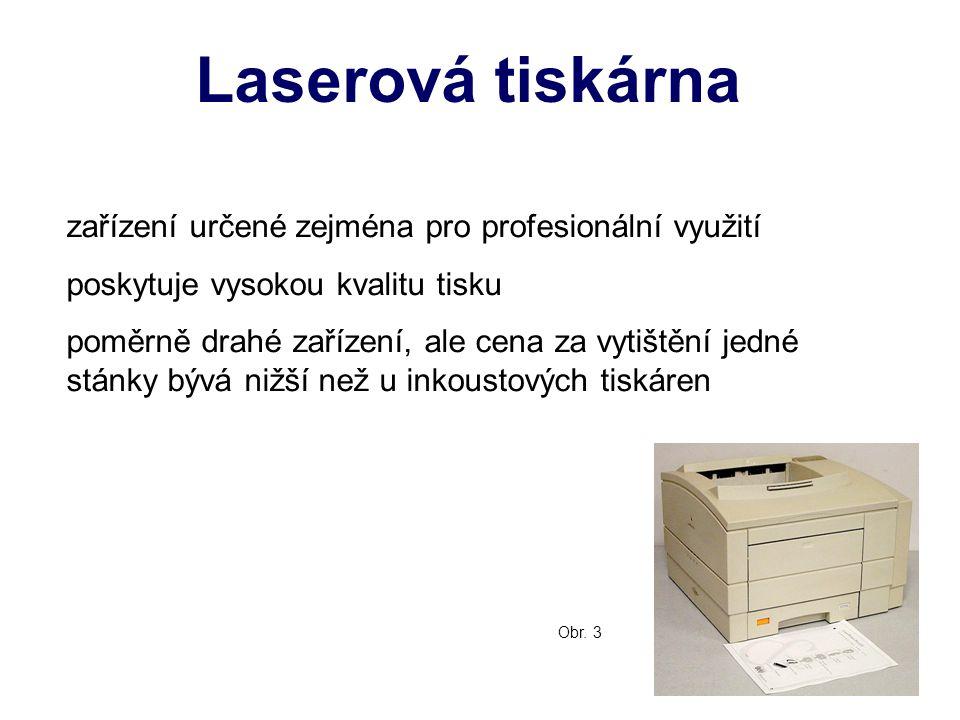Laserová tiskárna zařízení určené zejména pro profesionální využití