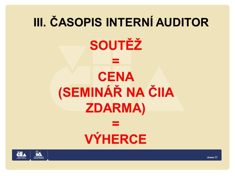 III. ČASOPIS INTERNÍ AUDITOR (SEMINÁŘ NA ČIIA ZDARMA)