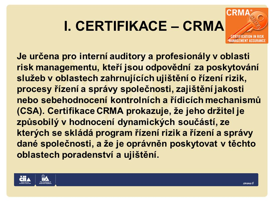 I. CERTIFIKACE – CRMA