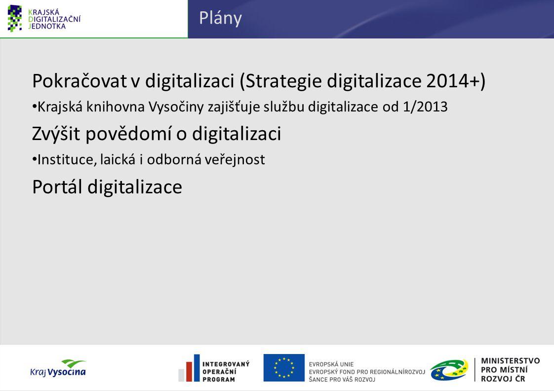 Pokračovat v digitalizaci (Strategie digitalizace 2014+)