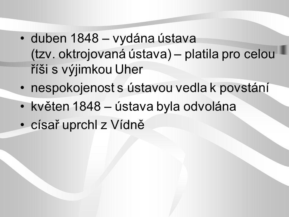 duben 1848 – vydána ústava. (tzv