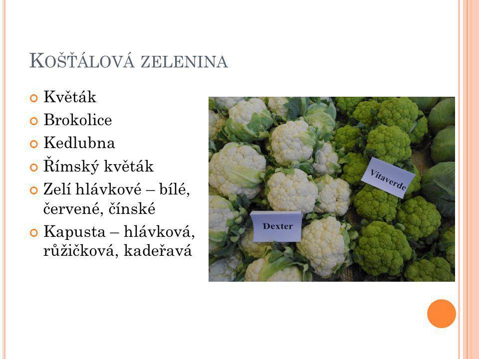 Košťálová zelenina Květák Brokolice Kedlubna Římský květák