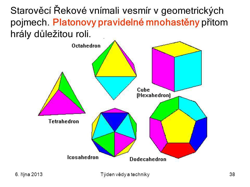 Starověcí Řekové vnímali vesmír v geometrických pojmech