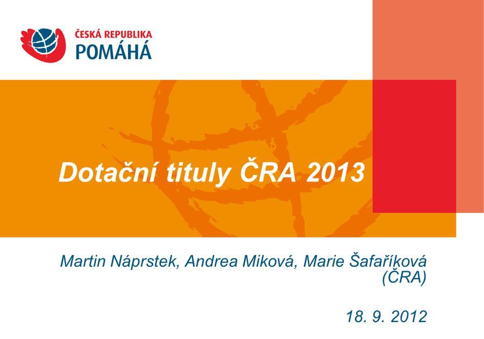 Martin Náprstek, Andrea Miková, Marie Šafaříková (ČRA) 18. 9. 2012