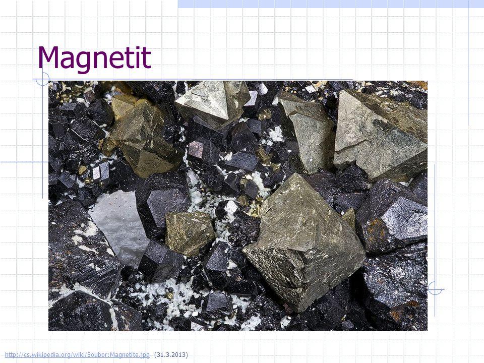 Magnetit http://cs.wikipedia.org/wiki/Soubor:Magnetite.jpg (31.3.2013)