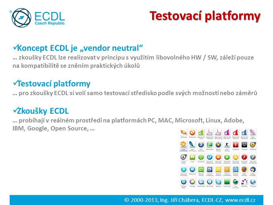 """Testovací platformy Koncept ECDL je """"vendor neutral"""