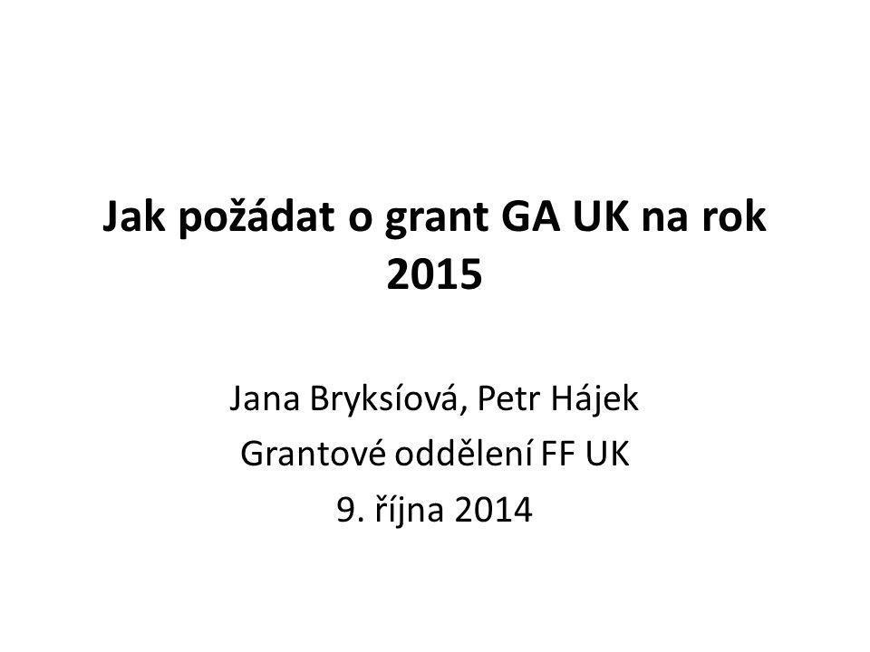 Jak požádat o grant GA UK na rok 2015