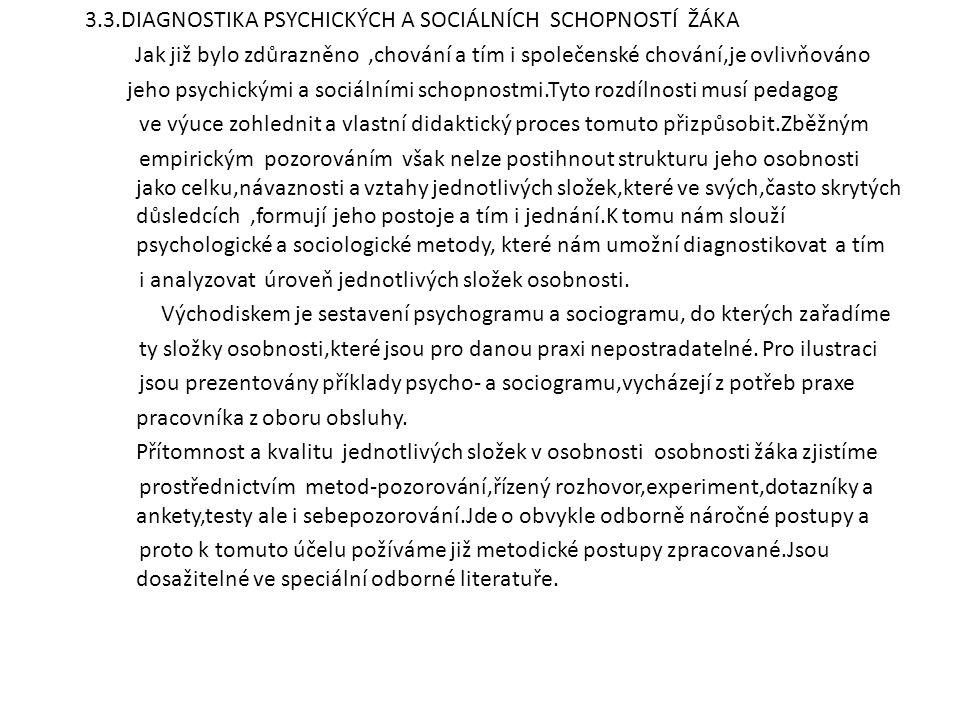 3.3.DIAGNOSTIKA PSYCHICKÝCH A SOCIÁLNÍCH SCHOPNOSTÍ ŽÁKA