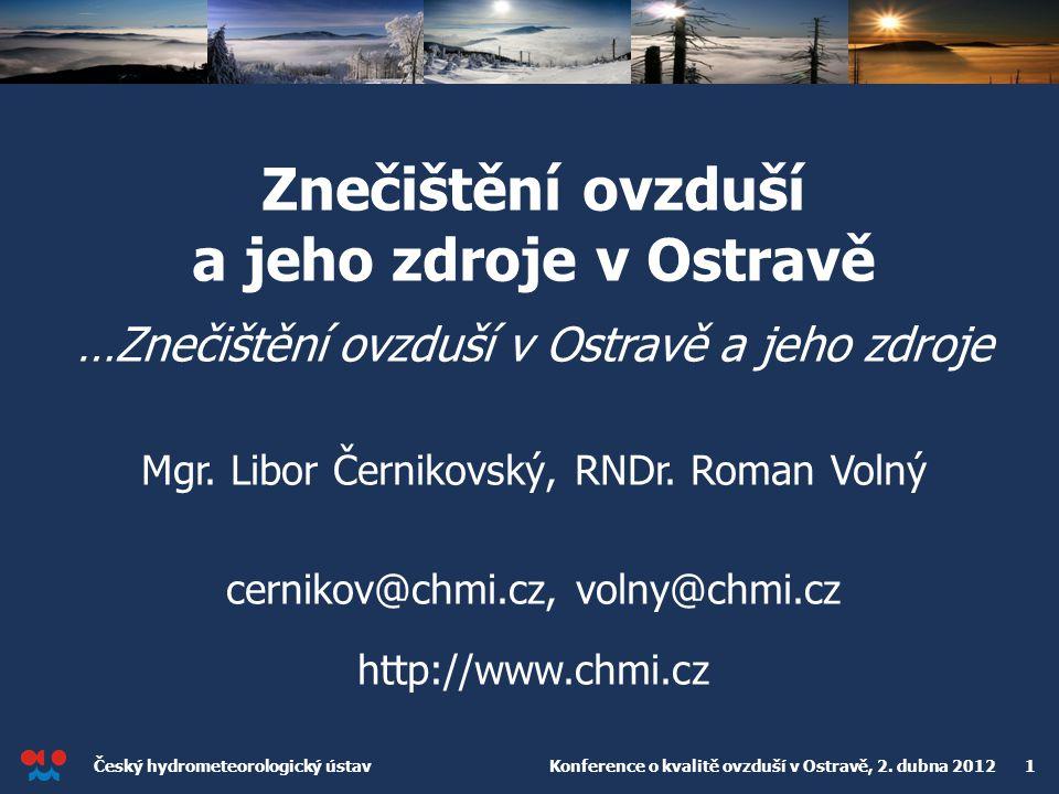 Znečištění ovzduší a jeho zdroje v Ostravě …Znečištění ovzduší v Ostravě a jeho zdroje