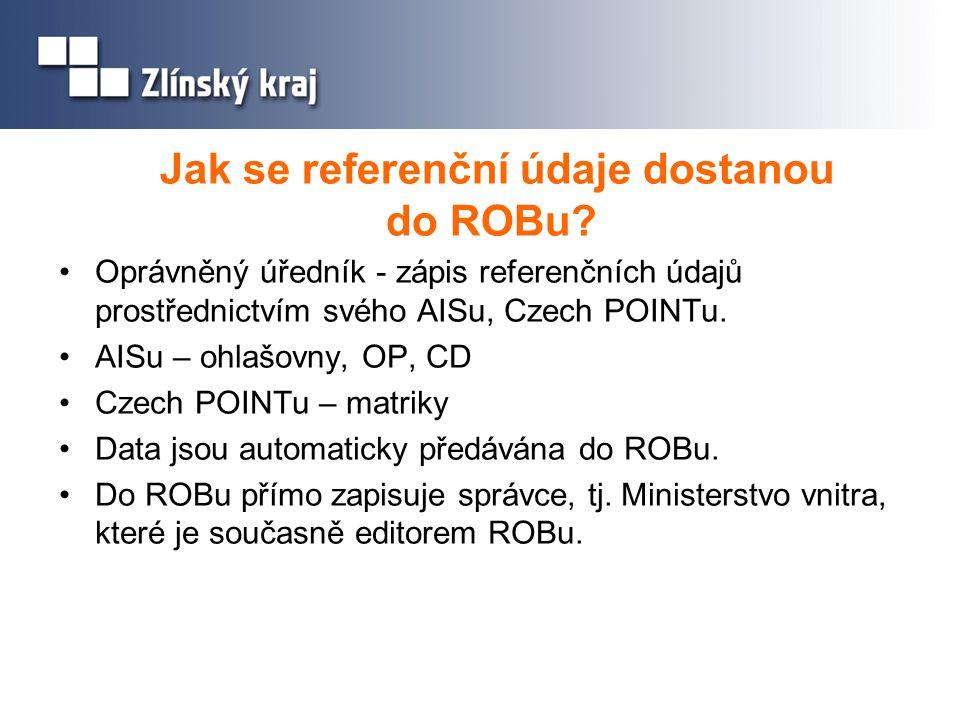 Jak se referenční údaje dostanou do ROBu