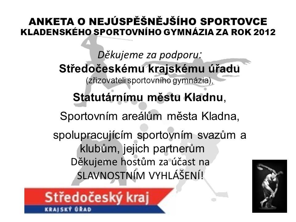 Středočeskému krajskému úřadu Statutárnímu městu Kladnu,