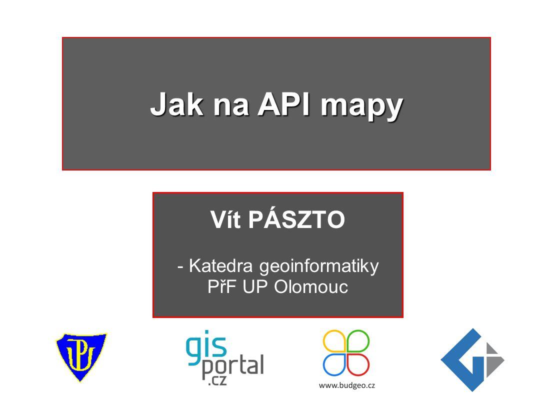 Vít PÁSZTO - Katedra geoinformatiky PřF UP Olomouc