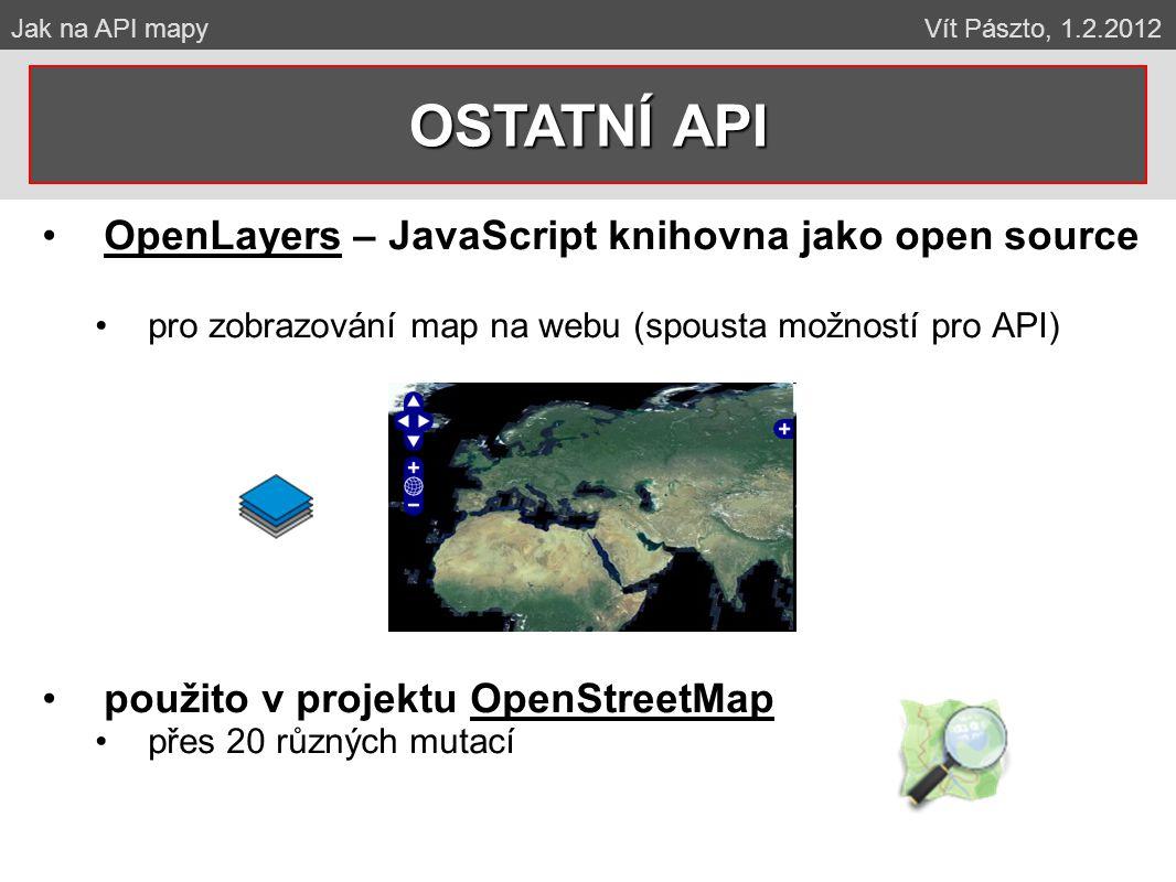 OSTATNÍ API OpenLayers – JavaScript knihovna jako open source