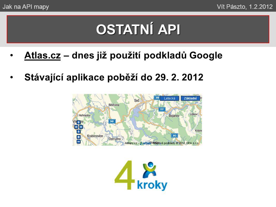 OSTATNÍ API Atlas.cz – dnes již použití podkladů Google