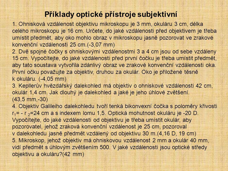 Příklady optické přístroje subjektivní
