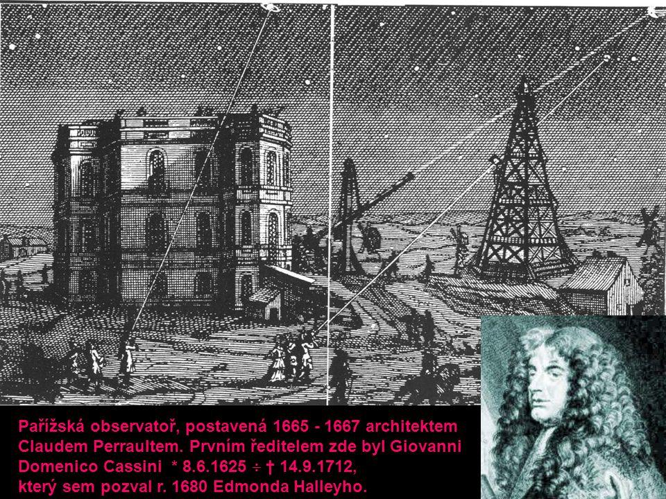 Pařížská observatoř, postavená 1665 - 1667 architektem
