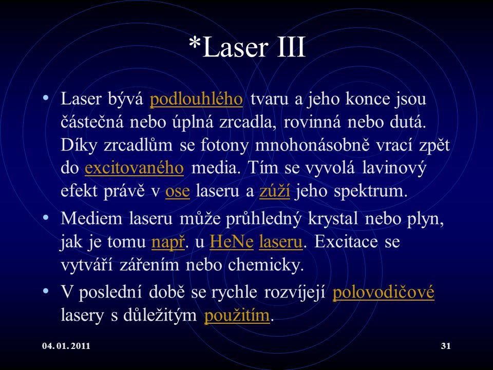 *Laser III