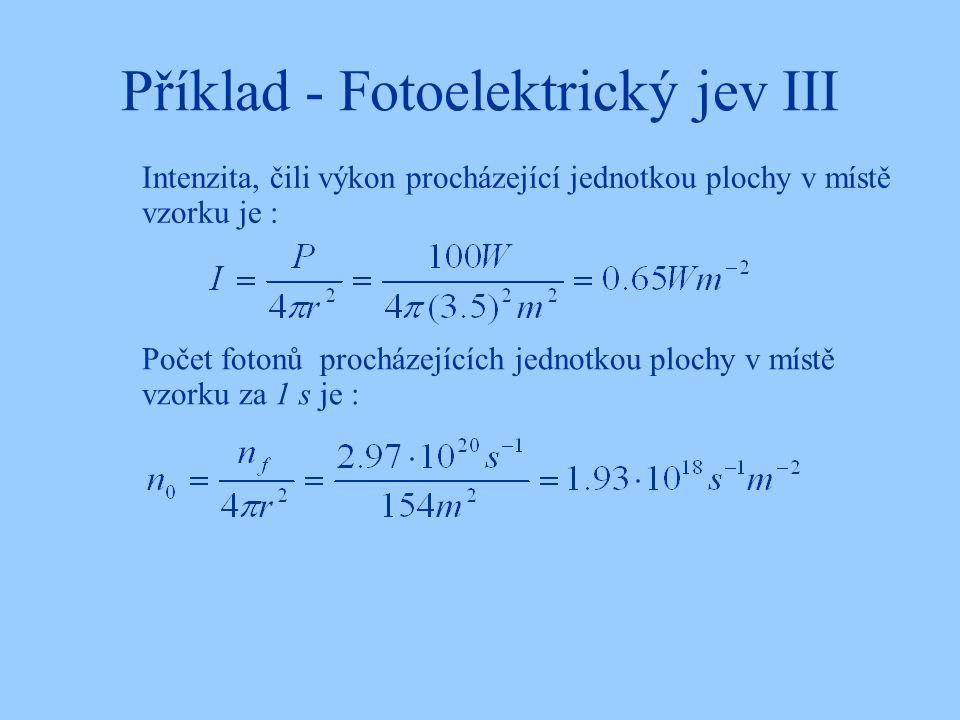 Příklad - Fotoelektrický jev III