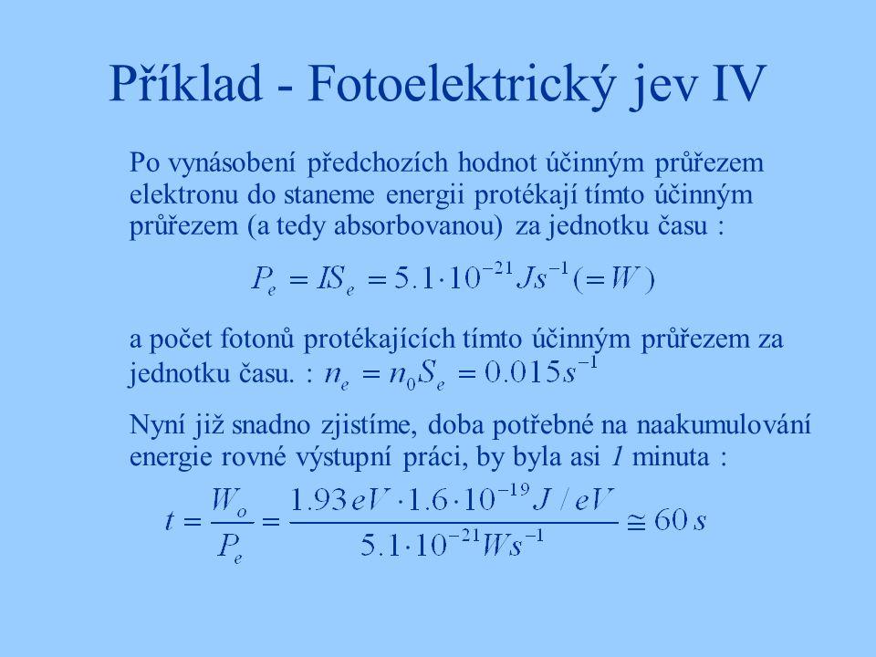 Příklad - Fotoelektrický jev IV