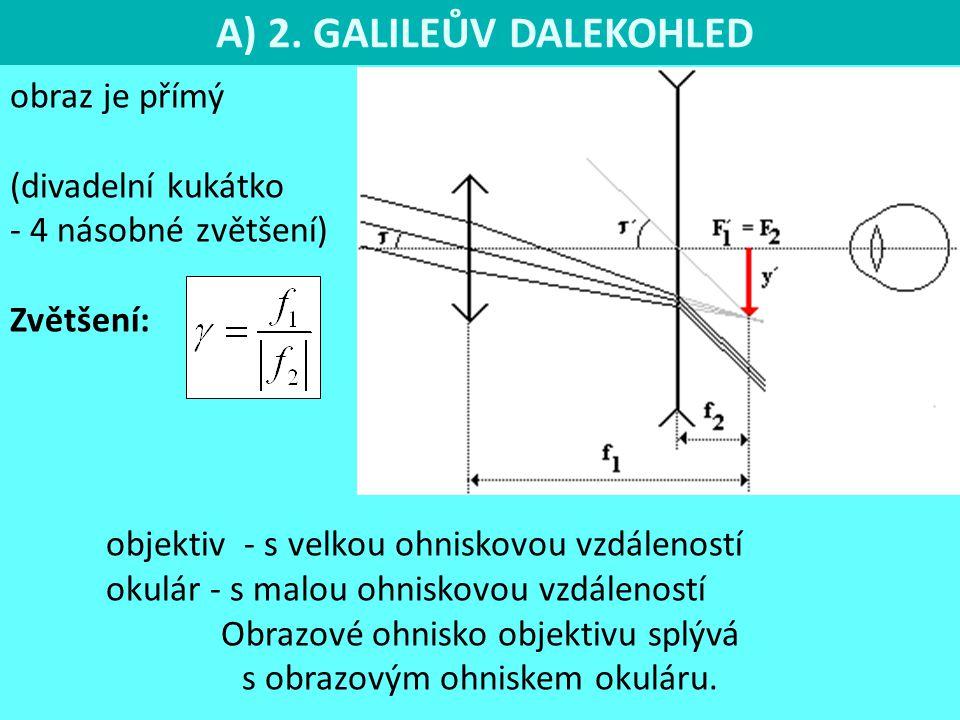 A) 2. GALILEŮV DALEKOHLED