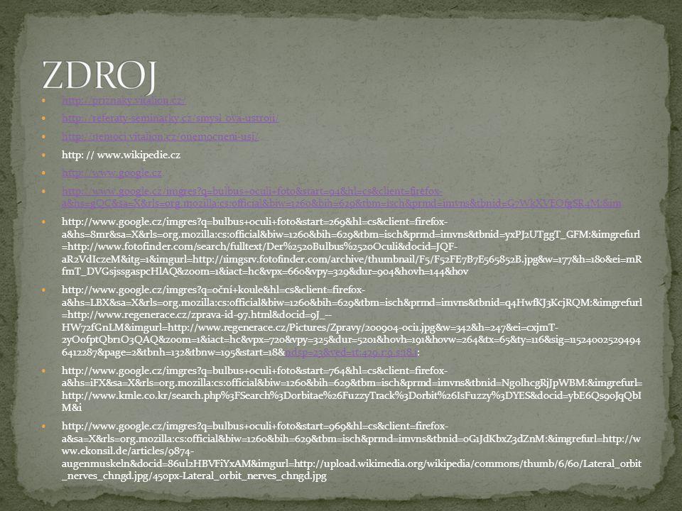 ZDROJ http://priznaky.vitalion.cz/