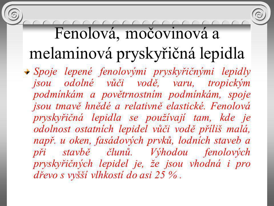 Fenolová, močovinová a melaminová pryskyřičná lepidla