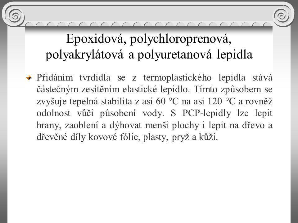 Epoxidová, polychloroprenová, polyakrylátová a polyuretanová lepidla