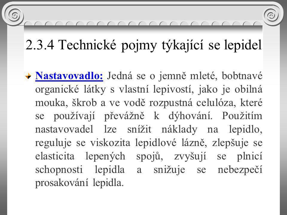 2.3.4 Technické pojmy týkající se lepidel