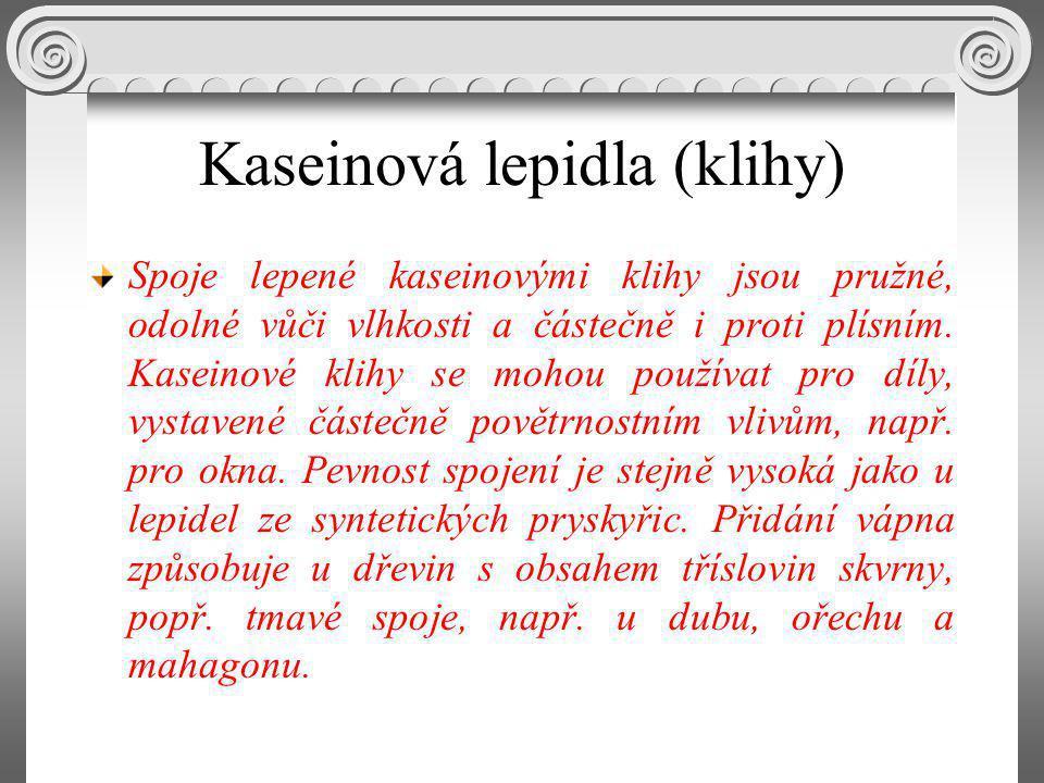 Kaseinová lepidla (klihy)