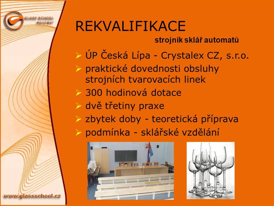 REKVALIFIKACE ÚP Česká Lípa - Crystalex CZ, s.r.o.