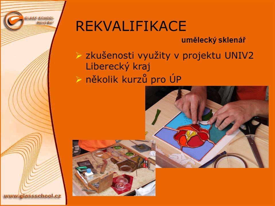 REKVALIFIKACE zkušenosti využity v projektu UNIV2 Liberecký kraj