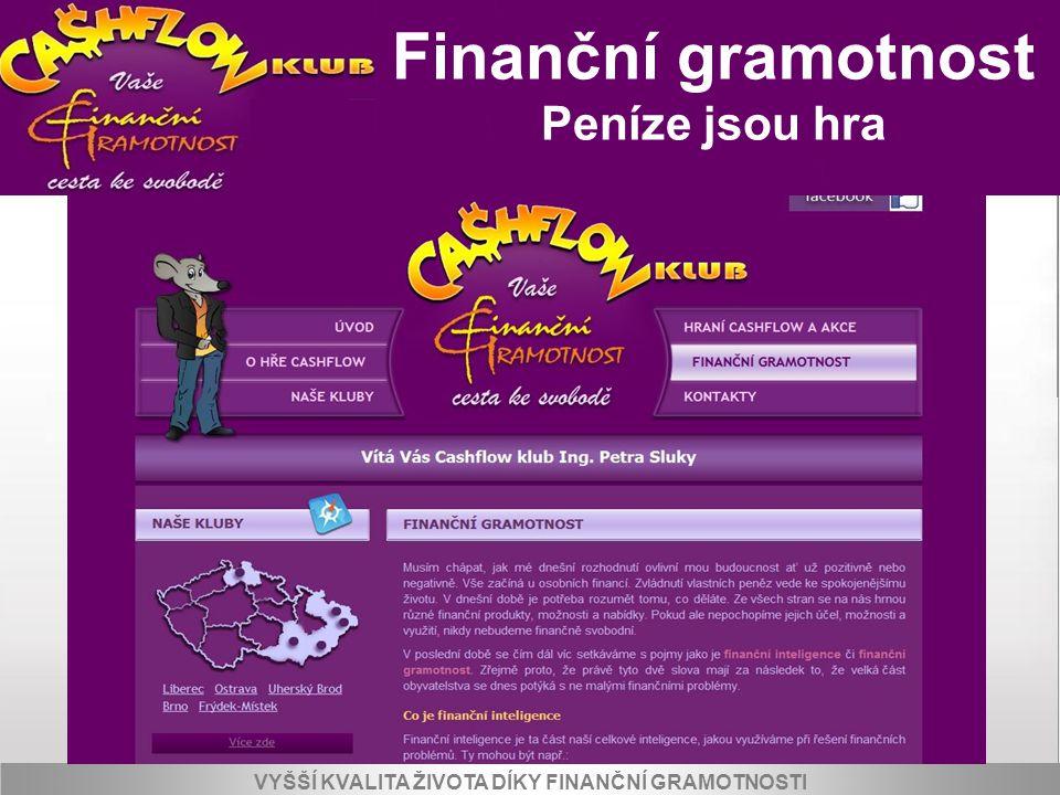 Peníze jsou hra Finanční gramotnost Peníze jsou hra